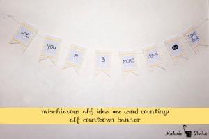 Mischievous Elf Idea #88 - Elf Countdown Banner