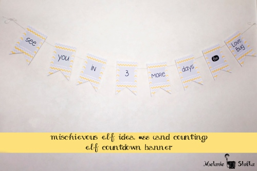 Mischievous Elf Idea #88 - Elf Countdown Banner