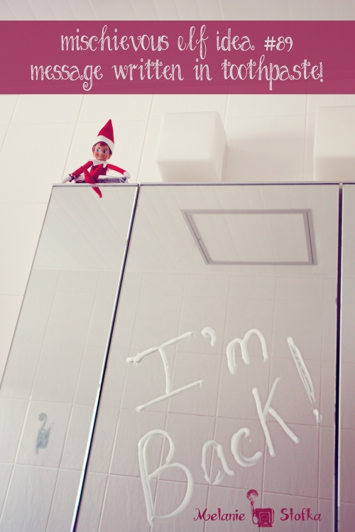 Elf on the Shelf left a message in toothpaste!