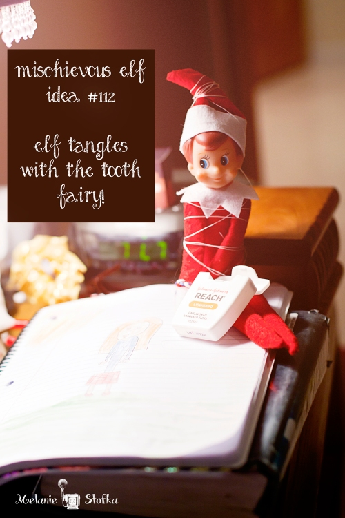 "Elf on the Shelf tries to ""help"" the Tooth Fairy.  Elf idea #112"